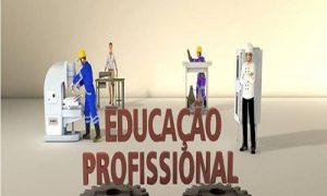 COMEÇA NESTA QUARTA A MATRÍCULA PARA SELECIONADOS NOS CURSOS DA EDUCAÇÃO PROFISSIONAL