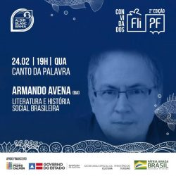 ARMANDO AVENA PARTICIPA DA MESA DE ABERTURA DA FLIPF NESTA QUARTA-FEIRA
