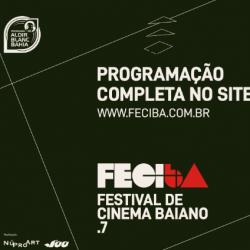 7º FESTIVAL DE CINEMA BAIANO ACONTECE DE 15 A 26 DE MARÇO