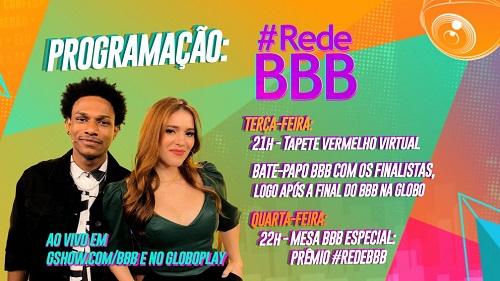 FINAL DO BBB21: CONFIRA A PROGRAMAÇÃO DA #REDEBBB